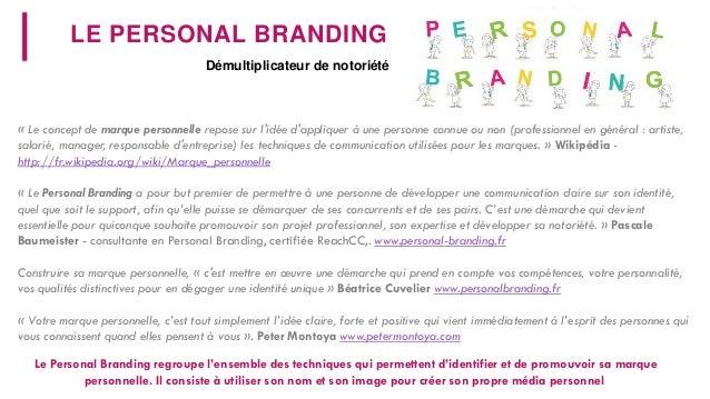 Personal branding, créer sa marque personnelle, surveiller on e-reputation. Slide 2