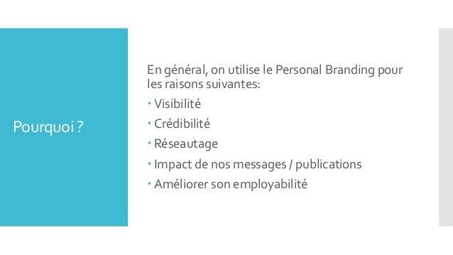 Personal branding - les techniques de communication des marques pour votre profil réseaux sociaux Slide 3