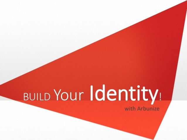BUILD Your Identity! with Arbunize