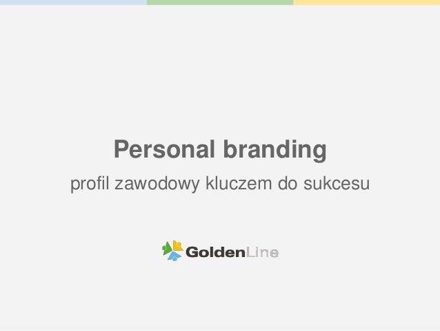 Personal branding profil zawodowy kluczem do sukcesu