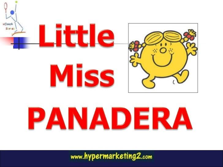 Little<br />Miss<br />PANADERA<br />