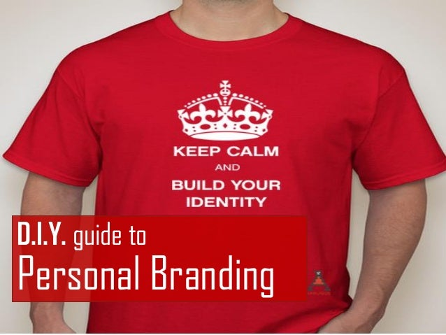 D.I.Y. guide to Personal Branding