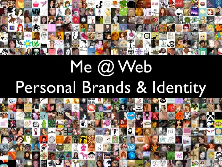 Me @ Web Personal Brands & Identity
