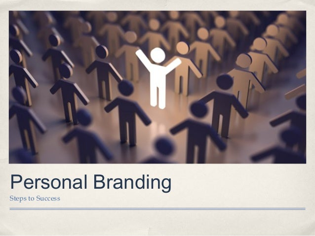Personal Branding Steps to Success