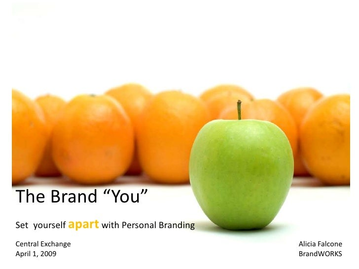 """The Brand """"You"""" Set yourself apart with Personal Branding Central Exchange                            Alicia Falcone April..."""