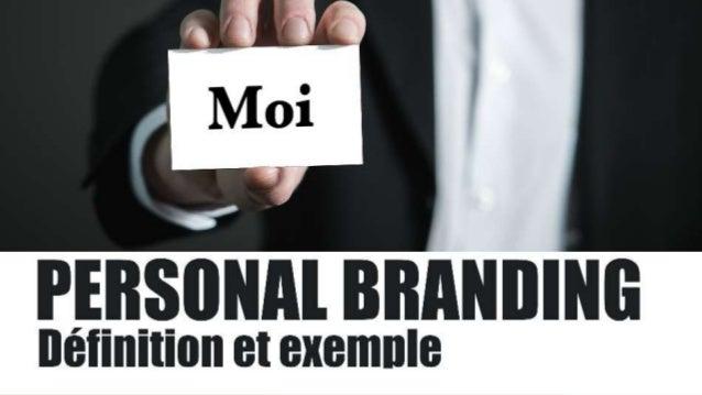 Personal Branding Définition Et Exemple