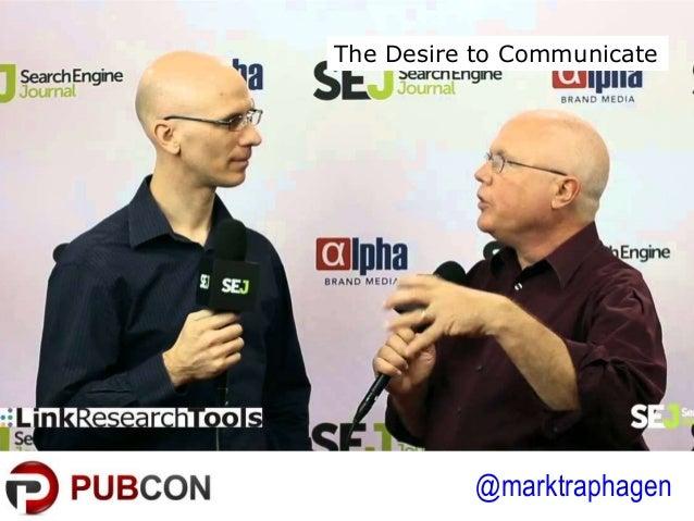 @marktraphagen The Desire to Communicate