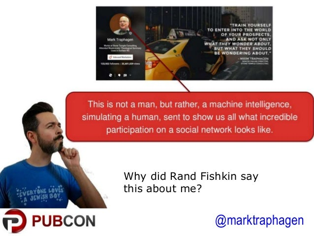 @marktraphagen Why did Rand Fishkin say this about me?