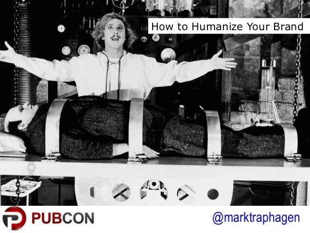 @marktraphagen How to Humanize Your Brand