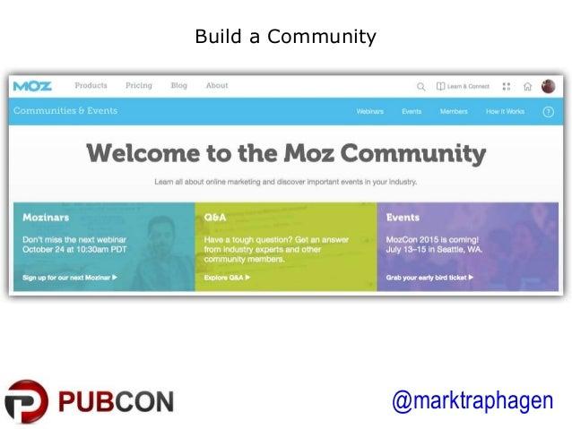 @marktraphagen Build a Community