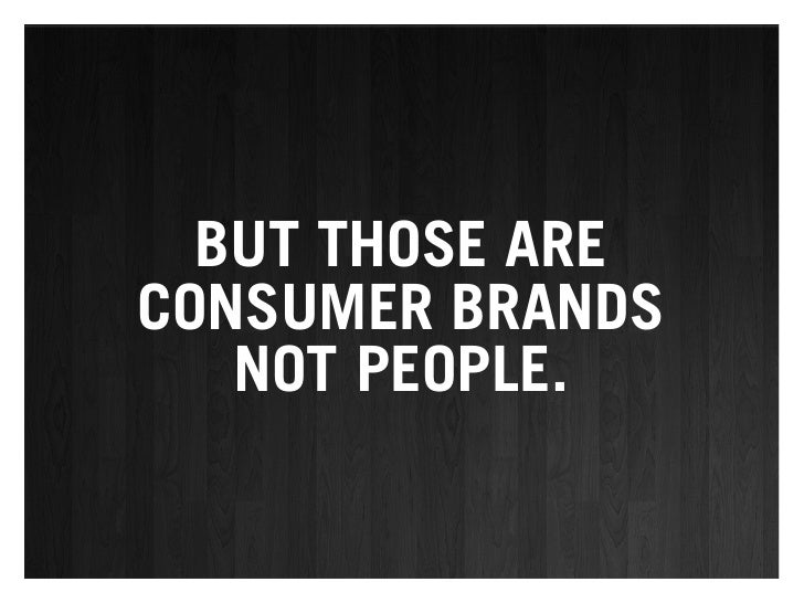 If you're not branding   yourself, you can be assured that others are      doing it for you.