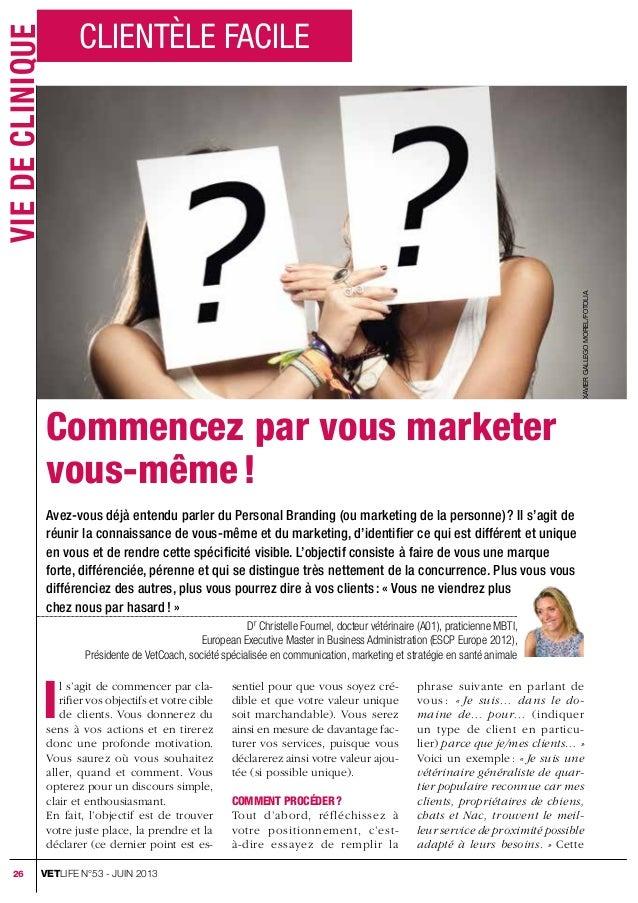 Commencez par vous marketer vous-même! Avez-vous déjà entendu parler du Personal Branding (ou marketing de la personne)?...