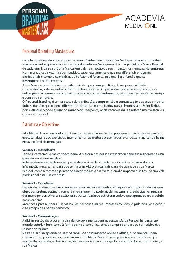 Personal Branding Masterclass  Os colaboradores da sua empresa são sem dúvida o seu maior ativo. Será que como gestor, est...