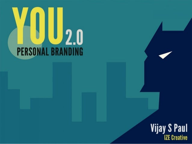 YOU 2.0 : Personal Branding