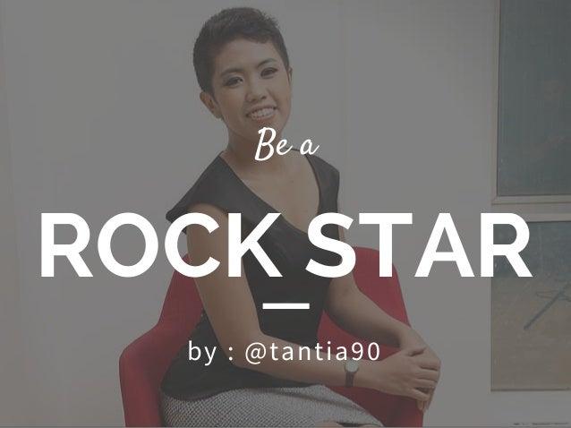 ROCK STAR Be a b y : @t a n t i a 90
