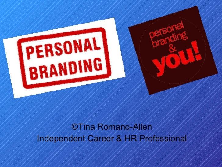 ©Tina Romano-Allen Independent Career & HR Professional