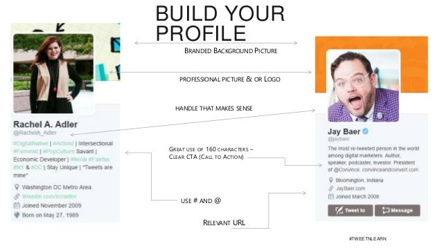 BUILD YOUR PROFILE USE # AND @ GREAT USE OF 160 CHARACTERS – CLEAR CTA (CALL TO ACTION) BRANDED BACKGROUND PICTURE RELEVAN...