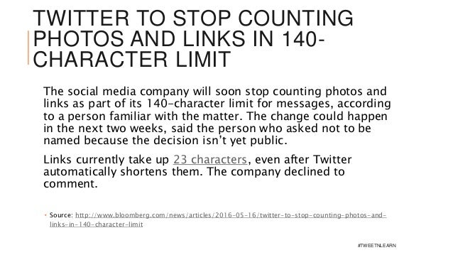 TWITTER TO STOP COUNTING PHOTOS AND LINKS IN 140- CHARACTER LIMIT The social media company will soon stop counting photos ...