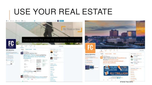 USE YOUR REAL ESTATE #TWEETNLEARN