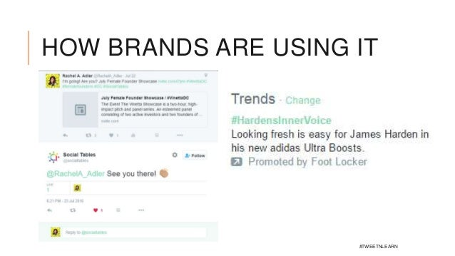 HOW BRANDS ARE USING IT #TWEETNLEARN