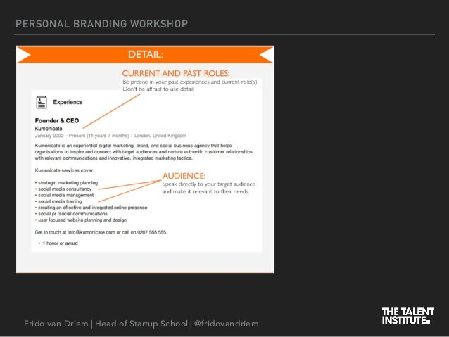 Frido van Driem | Head of Startup School | @fridovandriem PERSONAL BRANDING WORKSHOP