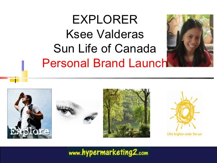 EXPLORER Ksee Valderas Sun Life of Canada Personal Brand Launch