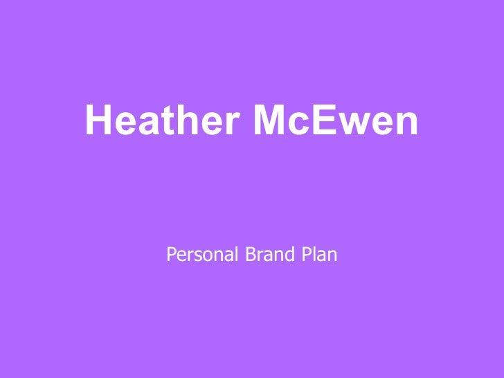 Heather McEwen Personal Brand Plan