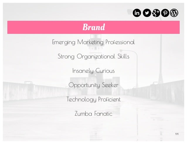 11 Brand Emerging Marketing Professional Strong Organizational Skills Insanely Curious Opportunity Seeker Technology Profi...