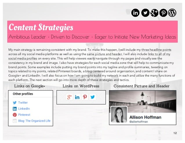 12 Content Strategies Ambitious Leader • Driven to Discover • Eager to Initiate New Marketing Ideas My main strategy is re...