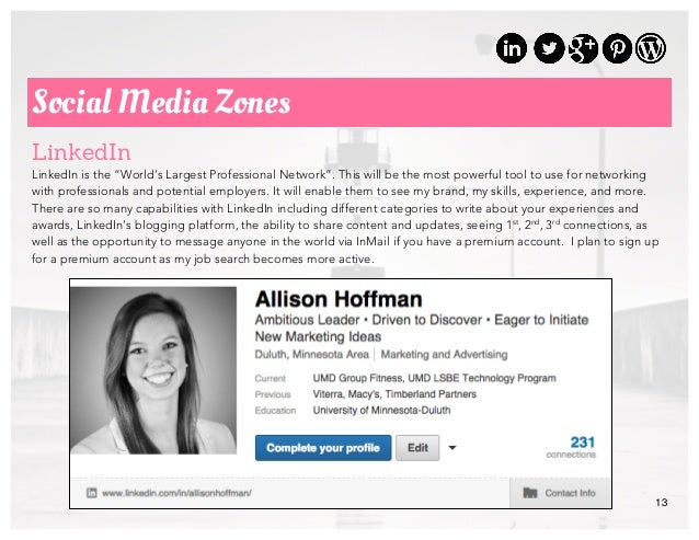 """13 Social Media Zones LinkedIn LinkedIn is the """"World's Largest Professional Network"""". This will be the most powerful tool..."""