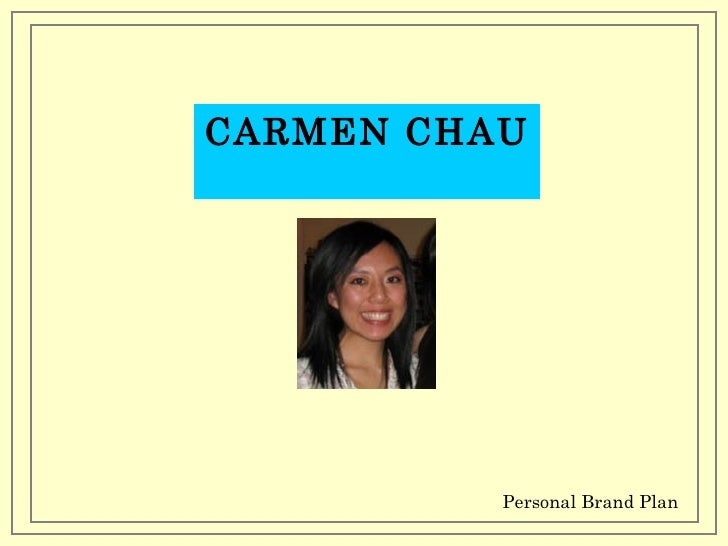 CARMEN CHAU Personal Brand Plan