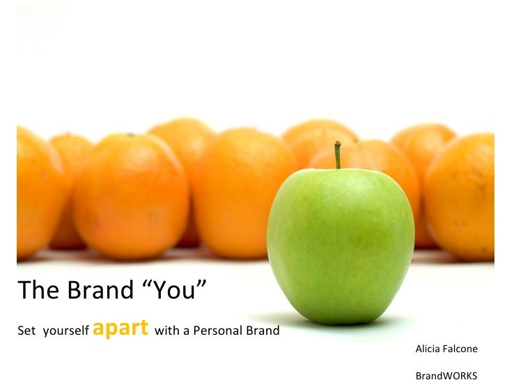 """The Brand """"You"""" Set   yourself  apart  with a Personal Brand"""