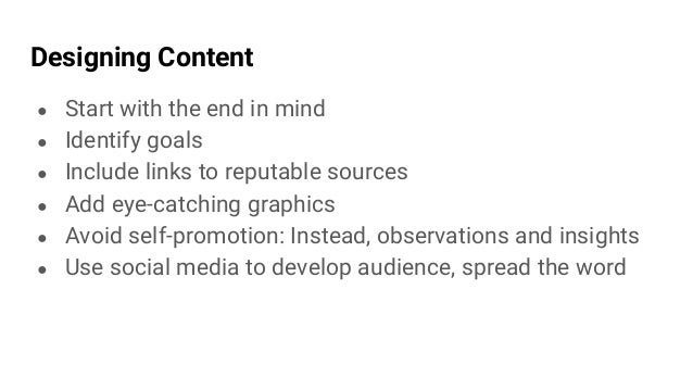 Create Content on a Regular Basis ● Aim for 1x/week original content ● Daily sharing of useful links, articles