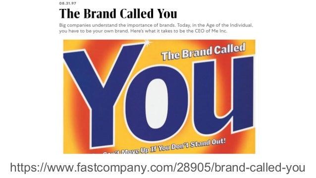 https://www.fastcompany.com/28905/brand-called-you
