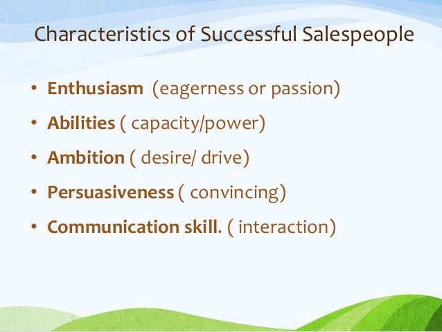 The 8 Characteristics Of Successful Salespeople