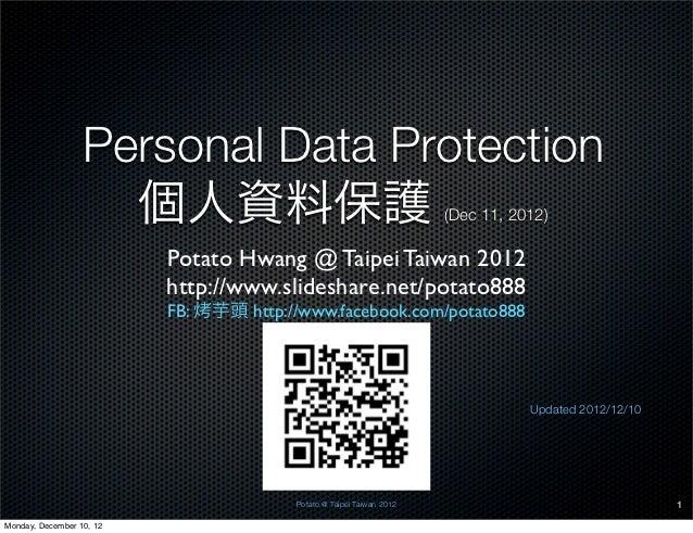 Personal Data Protection                    個人資料保護                                             (Dec 11, 2012)             ...