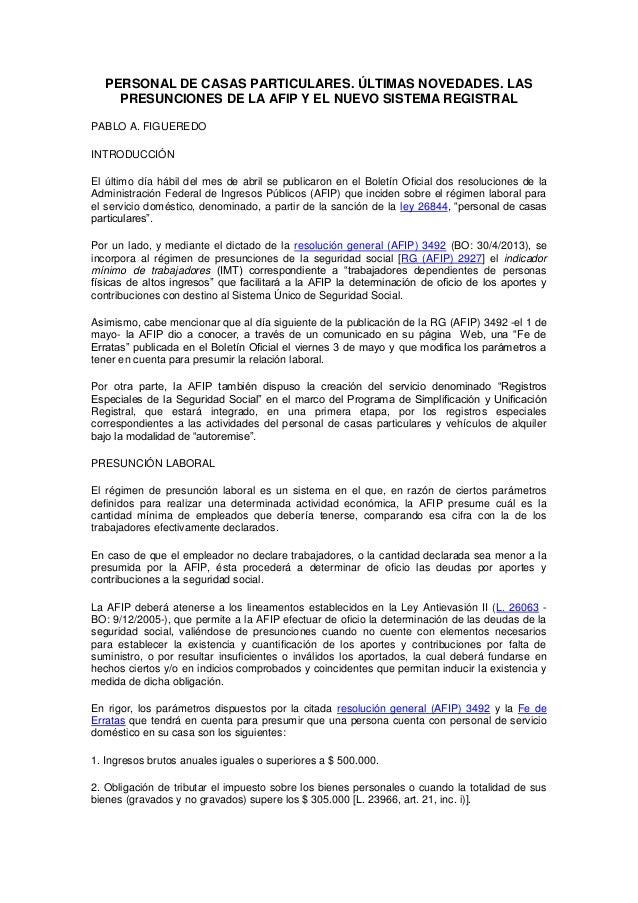 PERSONAL DE CASAS PARTICULARES. ÚLTIMAS NOVEDADES. LASPRESUNCIONES DE LA AFIP Y EL NUEVO SISTEMA REGISTRALPABLO A. FIGUERE...