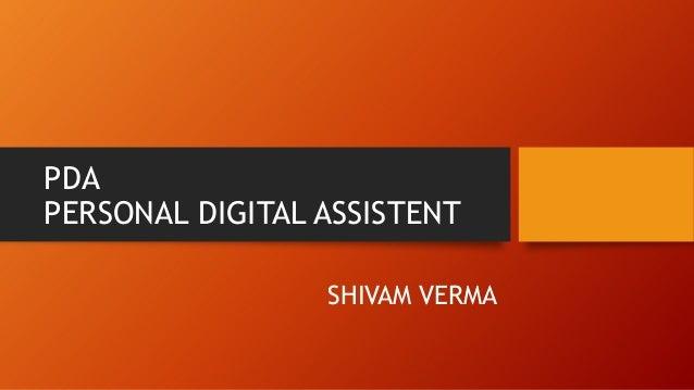 PDA PERSONAL DIGITAL ASSISTENT SHIVAM VERMA