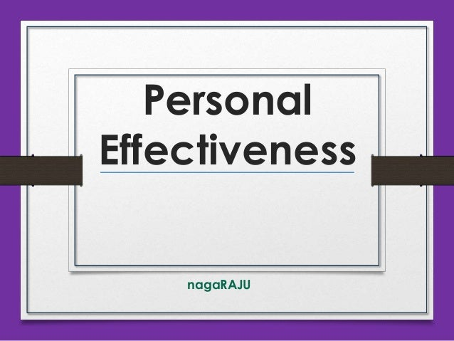 Personal Effectiveness nagaRAJU