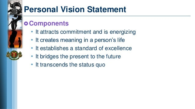 personal vision paper Vision is the ability to see people and situations clearly, not only for what they are but for what they can become vision offers a clear image of a possible future.