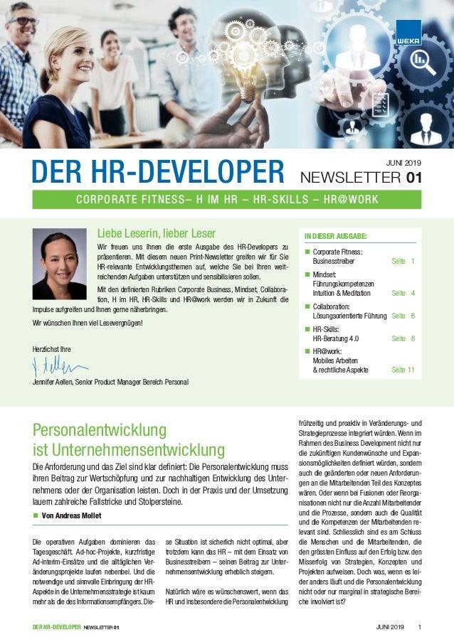 JUNI 2019DER HR-DEVELOPER NEWSLETTER 01 1 Die operativen Aufgaben dominieren das Tagesgeschäft. Ad-hoc-Projekte, kurzfrist...