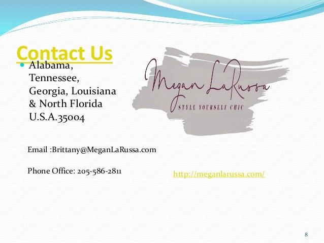 Contact Us Alabama, Tennessee, Georgia, Louisiana & North Florida U.S.A.35004 8 Phone Office: 205-586-2811 http://meganla...