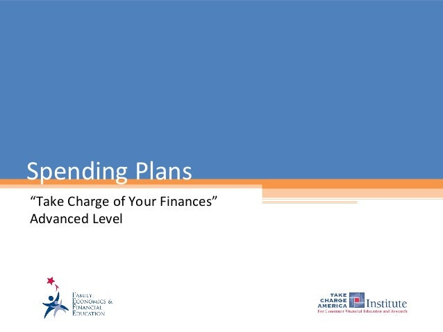 "Spending Plans""Take Charge of Your Finances""Advanced Level"