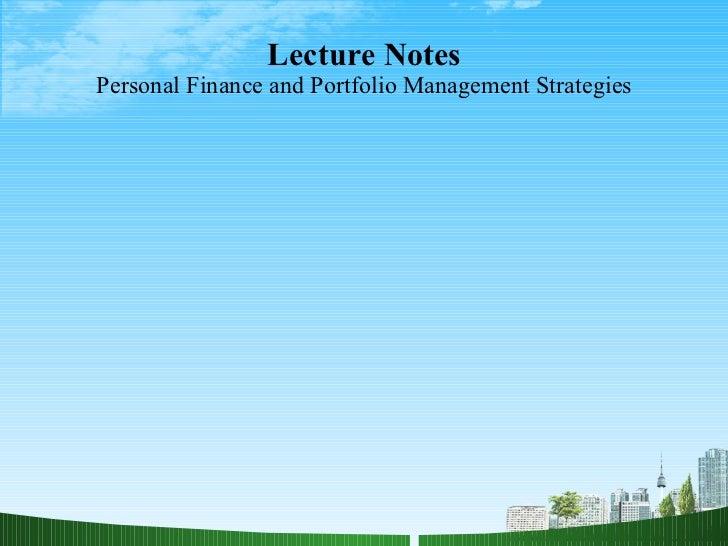 portfolio management notes Portfolio management notes - free download as powerpoint presentation (ppt / pptx), pdf file (pdf), text file (txt) or view presentation slides online dr.