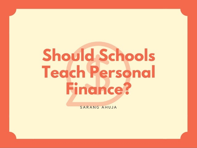 Should Schools Teach Personal Finance?