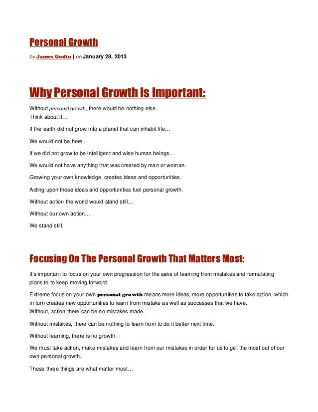 Personal Growthby James Godin | on January 28, 2013Why Personal Growth Is Important:Without personal growth, there would b...