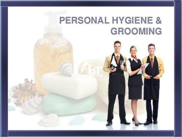 Creating A Lasting Impression - Personal Grooming - PowerPoint PPT Presentation