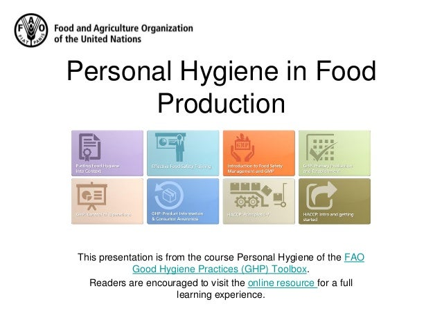Hygiene in food processing : principles and practice