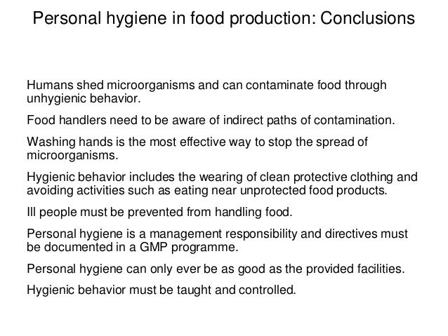 food hygiene conclusion Conclusions risk or for which any foodborne risk can be adequately controlled  should not be prohibited from use in feed on the basis of food safety concerns.