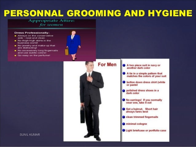 PERSONNAL GROOMING AND HYGIENE